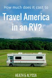 what travels around the world but stays in one spot images How much does it cost to travel america in an rv png