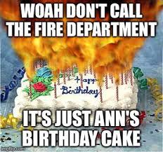 Meme Birthday Cake - flaming birthday cake meme generator imgflip
