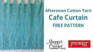 Cafe Curtain Pattern Cafe Curtain Free Crochet Pattern Right Handed Youtube