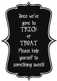 halloween trick or treat sign candy bowl halloween tricks and