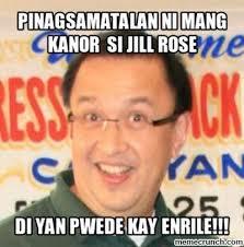Mang Kanor Meme - ni mang kanor si jill rose