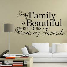 online get cheap beautiful wall quotes aliexpress com alibaba group every family is beautiful quotes wall stickers inspirational quotes living room bedroom home decor diy