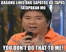 Sapatos Pa Meme - bagong linis ang sapatos ko tapos tatapakan mo you don t do that