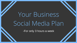 social media plan 3 hour week social media plan for your business busy made simple