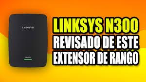 qué tal sirve para extender la señal de wifi linksys n300