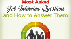 most questions in job interview 30 most common interview questions and answers