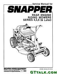 snapper rer series 4 5 6 and later service manual gttalk