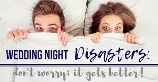 wedding nite wedding disasters it does get better to honor and