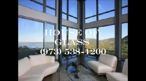 house of glass 973 538 1200 glass morristown nj youtube
