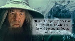 quote death is not the end gandalf quote book and films pinterest gandalf quotes