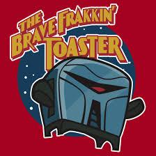 Toaster Battlestar Galactica Brave Frakkin U0027 Toaster T Shirt Battlestar Galactica