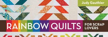 rainbow quilts for scrap by judy gauthier nancy zieman