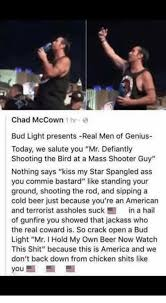Bud Light Meme - chad mccownh bud light presents real men of genius today we