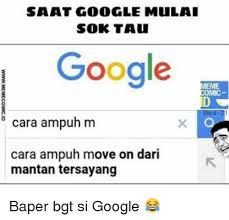 Memes Google - 25 best memes about google memes google memes