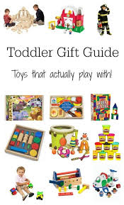 best toys for toddlers dress up books building set and more