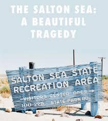 the salton sea a beautiful tragedy journeys by maps com
