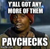 Paying Bills Meme - after paying the bills imgflip