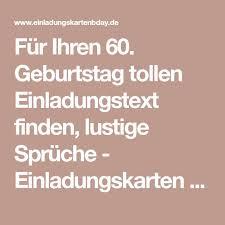 60 geburtstag lustige spr che más de 25 ideas increíbles sobre spruch 60 geburtstag lustig en