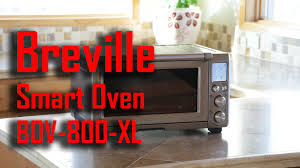 breville smart oven pro with light reviews breville bov800xl smart oven review youtube