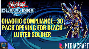 yu gi oh duel links 30 pack opening chaotic compliance