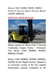 hyster c019 h300 xl h330xl h360xl forklift service repair factory m u2026