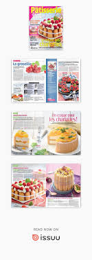 cuisine actuelle patisserie magazine cuisine actuelle patisserie juin aout 2017