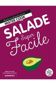livre de cuisine facile livre de cuisine marabout facile salade darty