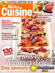 recettes maxi cuisine recette land recette de maxi cuisine hors série 8h sur les