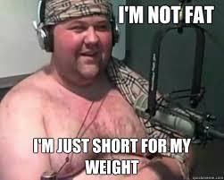 Chubby Meme - denial chubby guy memes quickmeme