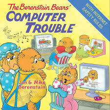 Berenstien Bears The Berenstain Bears U0027 Computer Trouble Jan Berenstain Mike