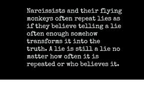 Flying Monkeys Meme - narcissists and their flying monkeys often repeat lies as if they