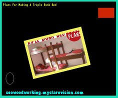 triple bunk bed plans kids 112953 woodworking plans and projects