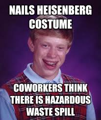 Health And Safety Meme - as the environmental health and safety guy at work i didn t think