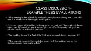 describe thesis today s goals introduce unit 3 grammar editing concepts closed class discussion example thesis evaluations it is amazing to hear the information in rick steves