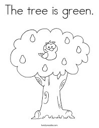 The Tree Is Green Coloring Page Twisty Noodle Green Coloring Page