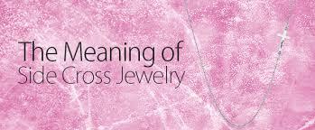 meaning of side cross jewelry mynamenecklace