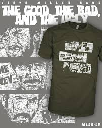 Good Bad Ugly Miller Band Shirt Clint Eastwood The Good The Bad And The