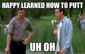 Happy Gilmore Meme - happy gilmore golf movies tv videos books pinterest