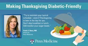 how to a diabetes friendly thanksgiving penn medicine