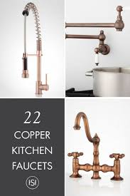 copper kitchen faucets best 25 copper faucet ideas on copper kitchen faucets