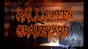diy halloween graveyard matt and blue youtube