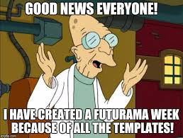 Good News Meme - professor farnsworth good news everyone meme generator imgflip