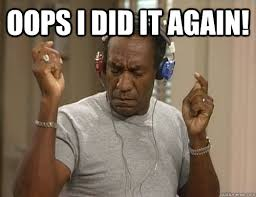 Oops I Did It Again Meme - oops i did it again bill cosby headphones quickmeme