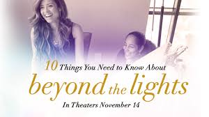 beyond the lights movie ten things you need to know about beyond the lights movies