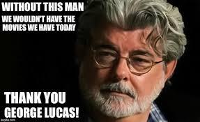 Lucas Meme - george lucas honor imgflip