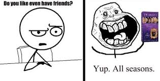 No Friends Meme - funny forever alone meme no friends on imgfave