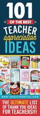 101 quick and easy teacher appreciation ideas