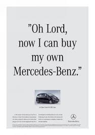 mercedes oh mercedes a class oh lord print ad by lowe brindfors stockholm