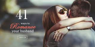 Husband Romance In Bedroom 41 Ways To Romance Your Husband Family First Family First
