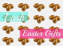 lush easter gifts forget the chocolate sweet elyse